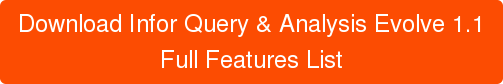 Download Infor Query & Analysis Evolve 1.1 Full Features List
