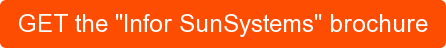 "GET the ""Infor SunSystems"" brochure"