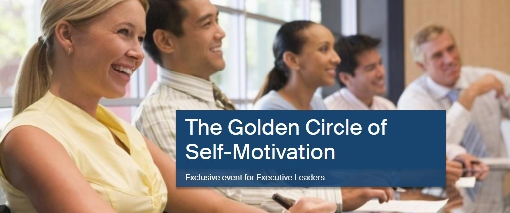 Exclusive event for Executive Leaders - EGN Vietnam Seminar: The Golden Circle of Self-Motivation