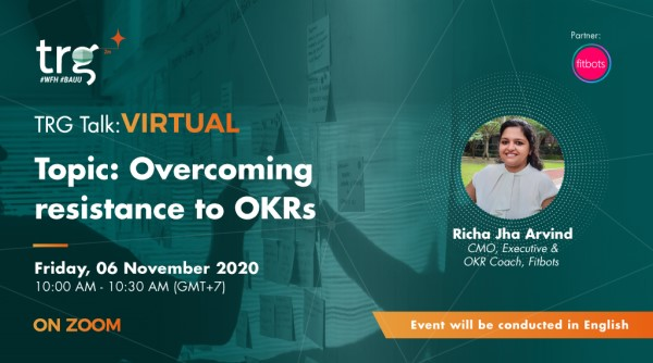 TRG Talk Virtual - Overcoming Resistance to OKRs