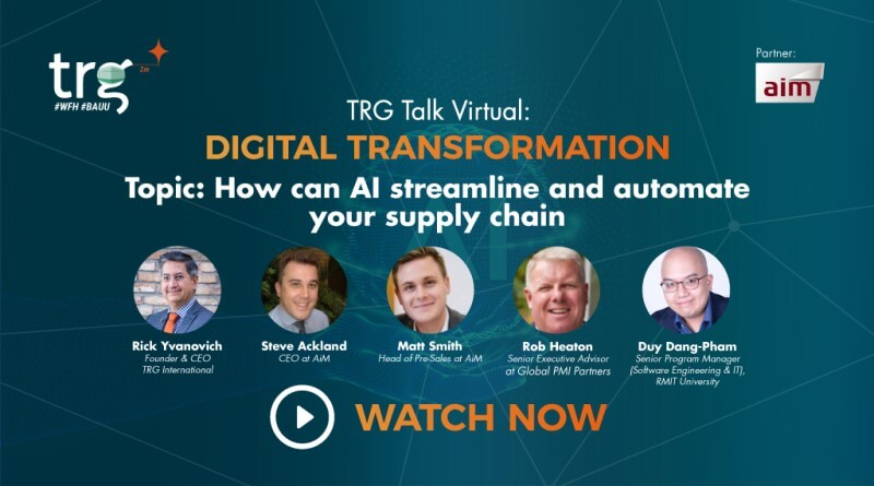 TRG Talk Virtual - How Can AI Streamline and Automate Your Supply Chain
