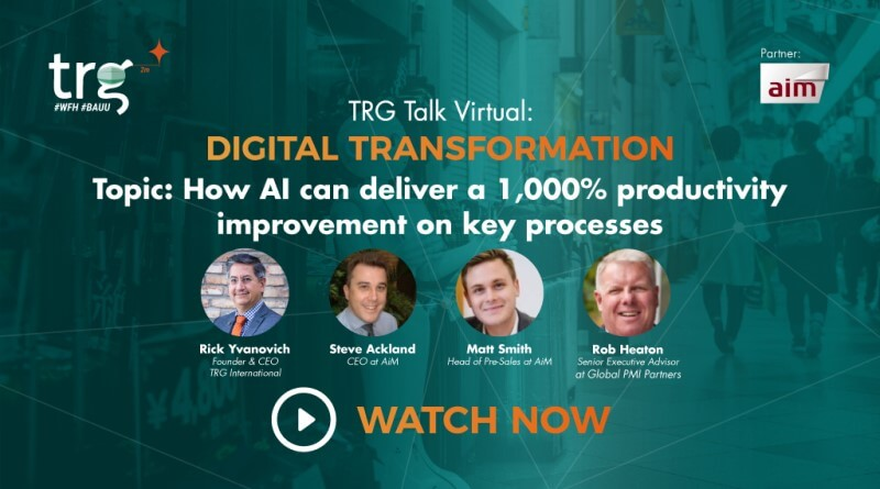 TRG Talk Virtual - Key Processes & Productivity Improvement with AI