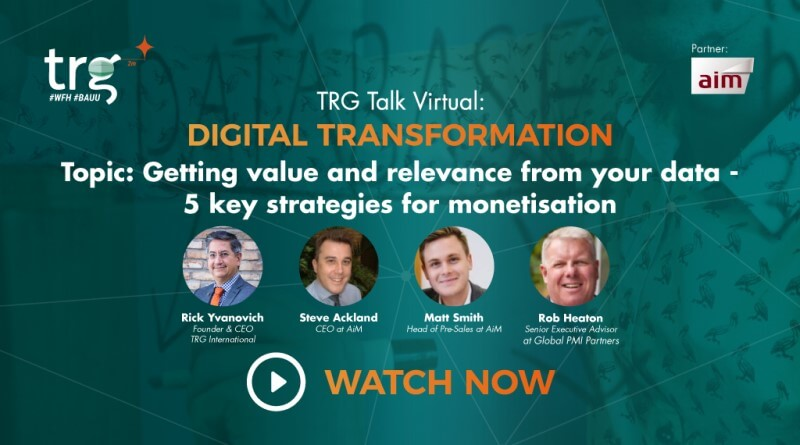 TRG Talk Virtual - Key Elements of Effective Data Monetisation Strategy