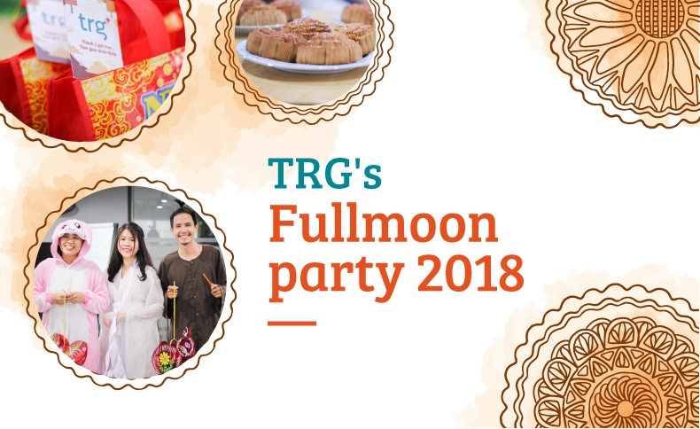 This year, how do TRG-ers celebrate Fullmoon Party?