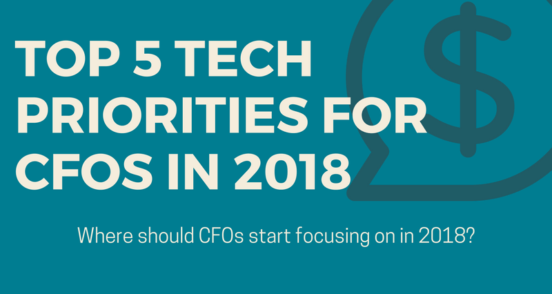 [Infographic] Top 5 Most Important Technology Priorities for CFOs in 2018