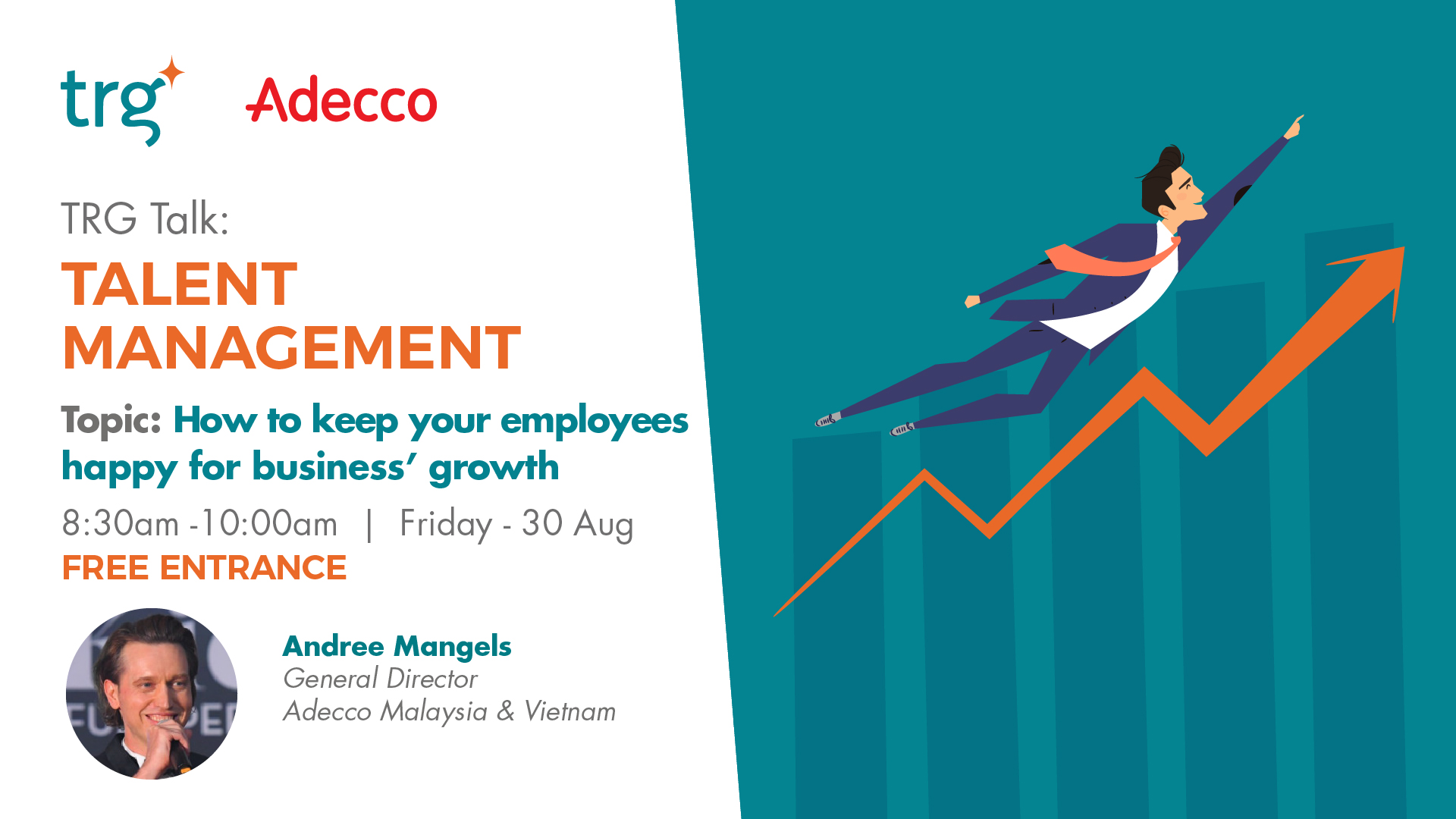 "TRG Talk Talent – Employee Retention: ""How To Keep Your Employees Happy For Business' Growth"" Will Be Ready For You This August"