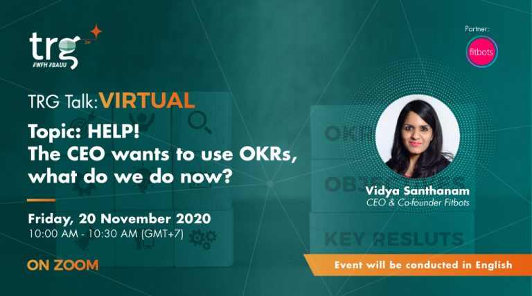 TRG Talk Virtual - Help! The CEO wants to use OKRs, what do we do now?