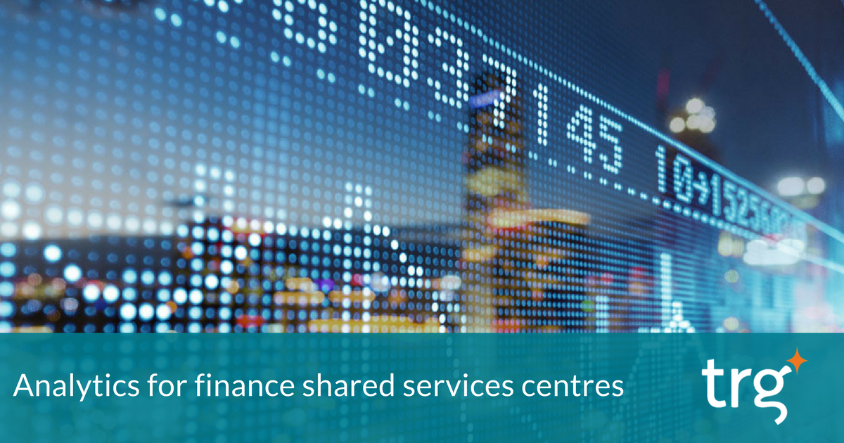 How a Financial Shared Services Centre benefits from analytics software